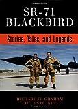 SR-71 Blackbird: Stories, Tales, and Legends