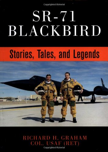 Buy SR-71 Blackbird: Stories, Tales, and Legends book from Amazon.com