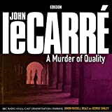 A Murder of Quality  (George Smiley series)(Audio Theater Dramatization)