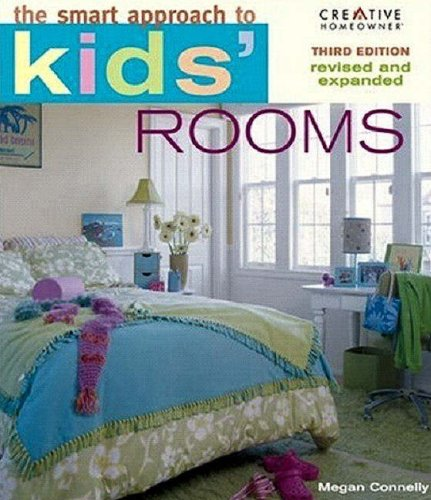 The Smart Approach to Kids' Rooms, 3rd edition