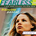 Escape Audiobook by Francine Pascal Narrated by Elizabeth Evans