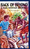img - for Back of Beyond: A Bar Mitzvah Journey book / textbook / text book
