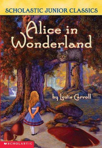 Alice In Wonderland (Turtleback School & Library Binding Edition) (Scholastic Junior Classics)