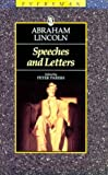 Abraham Lincoln Speeches & Letters (Everyman's Library (Paper)) (0460871463) by Lincoln, Abraham