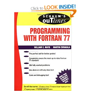Schaum's Outline of Programming With Fortran 77 (Schaum's Outline Series)