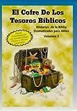El Cofre de los Tesoros Biblicos: Volumen 2 (Historias de la Biblia) (Spanish Edition)