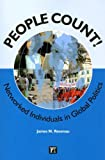 People Count!: The Networked Individual in World Politics (International Studies Intensives)
