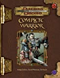 Dungeons & Dragons Complete Warrior: A Player's Guide to Combat for All Classes (Dungeons & Dragons Accessories)(Andy Collins/David Noonan/Ed Stark)