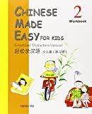 Chinese Made Easy for Kids (Workbook 2): Simplified Characters Version