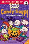 Candy Soup!: A Rugrats Halloween