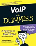 img - for VoIP For Dummies by Kelly, Timothy V. Published by For Dummies 1st (first) edition (2005) Paperback book / textbook / text book