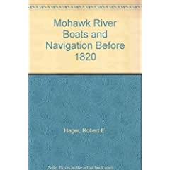 Mohawk River Boats and Navigation Before 1820