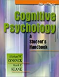 Cognitive Psychology: A Student's Handbook (0863775500) by Eysenck, Michael W.