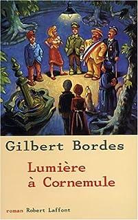 Lumière à Cornemule : roman