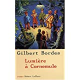 Lumi�re � Cornemulepar Gilbert Bordes