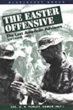 img - for The Easter Offensive,: Vietnam, 1972 (Bluejacket Books) book / textbook / text book
