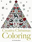 Creative Christmas Coloring: Classic Christmas themes and patterns for a peaceful and relaxing holiday season. The perfect Christmas adult coloring gift.