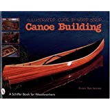 Illustrated Guide to Wood Strip Canoe Building ~ Susan Van Leuven