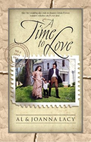 A Time to Love (Mail Order Bride), Al Lacy, JoAnna Lacy