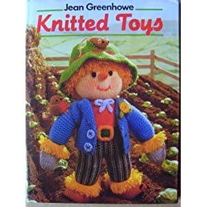 Knitted Toys: Jean Greenhowe: 9780600502869: Books - Amazon.ca