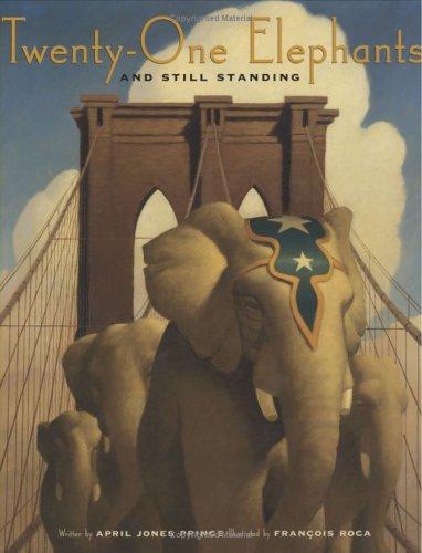 Twenty-One Elephants and Still Standing, APRIL JONES PRINCE