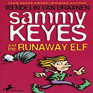 Sammy Keyes and the Runaway Elf | [Wendelin Van Draanen]