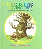 The Old, Tired, Giving Tree