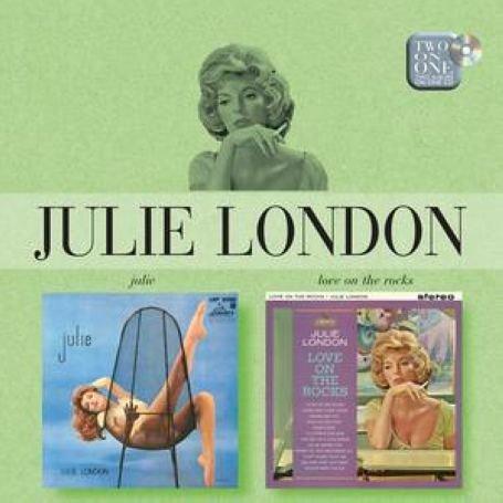 Julie London - Julie/Love On The Rocks - Zortam Music