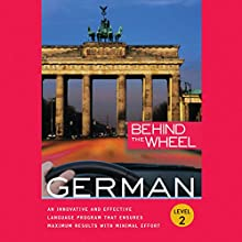 Behind the Wheel: German 2 Audiobook by Mark Frobose
