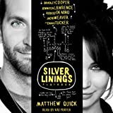 The Silver Linings Playbook (Unabridged)