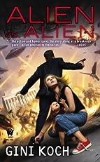 Alien vs. Alien: Alien Novels, Book 6 (Katherine