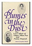img - for Plumes in the Dust: The Love Affair of Edgar Allan Poe and Fanny Osgood book / textbook / text book