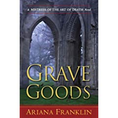 Grave Goods by Ariana Franklin