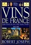 Vins de France. Guide illustr� des vi...