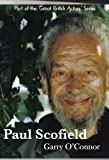 img - for Paul Scofield: A Life (The Great British Actors Series) book / textbook / text book