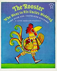 The Rooster who went to his uncle's wedding download ebook