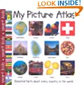 My Picture Atlas : Essential Facts About Every Country in the World (Smart Kids)