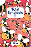 Total Synthesis II