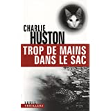 Trop de mains dans le sacpar Charlie Huston
