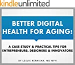 Better Digital Health for Aging: A Ca...