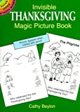 Invisible Thanksgiving Magic Picture Book (Dover Little Activity Books)