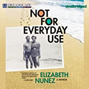 Not for Everyday Use: A Memoir | [Elizabeth Nunez]