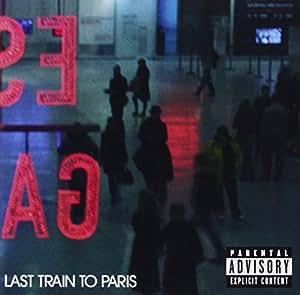Last Train to Paris (Deluxe Edition)