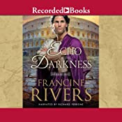 An Echo in the Darkness | Francine Rivers