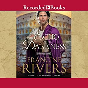 An Echo in the Darkness | [Francine Rivers]