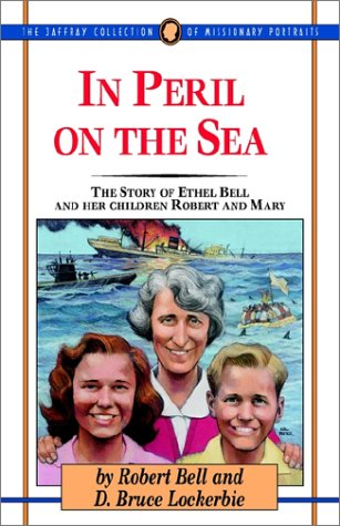 in-peril-on-the-sea-the-story-of-ethel-bell-and-her-children-mary-and-robert-jaffray-collection-of-m
