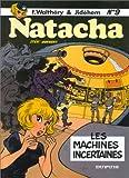 "Afficher ""Natacha n° 9 Les Machines incertaines"""