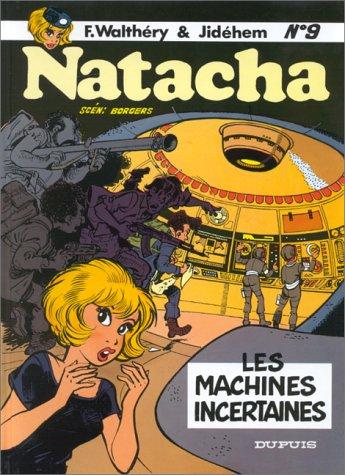 Natacha 9 : les machines incertaines