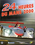 img - for 24 heures du Mans 2000 book / textbook / text book