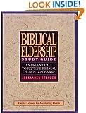 A Study Guide to Biblical Eldership: Twelve Lessons for Mentoring Men for Eldership